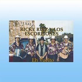 Amazon.com: Eh Vuelto: Ricky Ruiz Y Los Escorpiones: MP3 Downloads