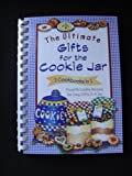 The Ultimate Gifts for the Cookie Jar, Lia R. Wilson, 193129402X