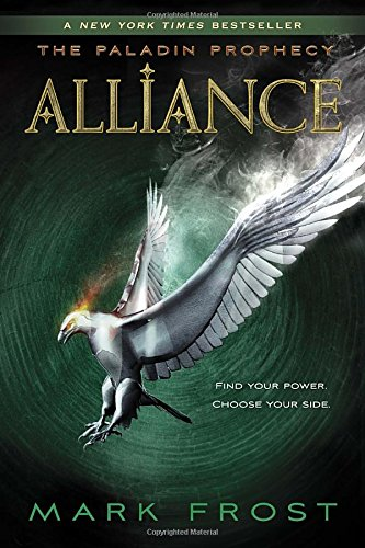Alliance Series (Alliance: The Paladin Prophecy Book 2)