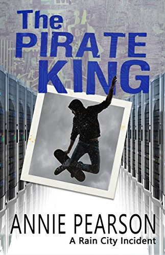 The Pirate King (A Rain City Incident Book 4)