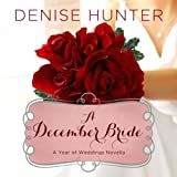 Bargain Audio Book - A December Bride  A Year of Weddings Nove