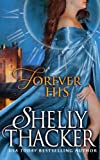 Forever His, Shelly Thacker, 0988729806
