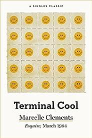 Terminal Cool (Singles Classic)