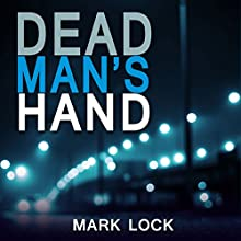 Dead Man's Hand: The DI Hal Luchewski Series, Book 1 Audiobook by Mark Lock Narrated by Paul Thornley