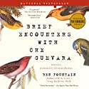 Brief Encounters with Che Guevara: Stories Audiobook by Ben Fountain Narrated by Christian Baskous