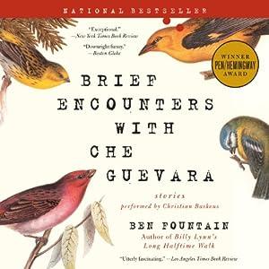 Brief Encounters with Che Guevara Audiobook