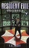 Underworld, S. D. Perry, 0671024426