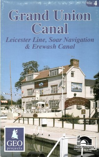 Grand Union Canal: Leicester Line, Soar Navigation and Erewash Canal (Inland Waterways of Britain) ()