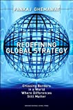 Redefining Global Strategy (text only) 1 edition by P.Ghemawat