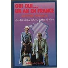 Oui Oui. Un an En France Merveilleuse Aventure D'un Couple Québécois è La Retraite
