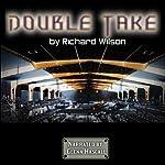Double Take | Richard Wilson