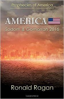 Book Prophecies of America: America - Sodom and Gomorrah 2016