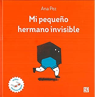 Mi pequeño hermano invisible (Spanish Edition)