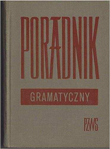 Znalezione obrazy dla zapytania: Henryk Gaertner, Artur Passendorfer, Witold Kochański : Poradnik gramatyczny