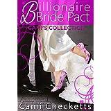 Billionaire Bride Pact Romance: Cami's Collection