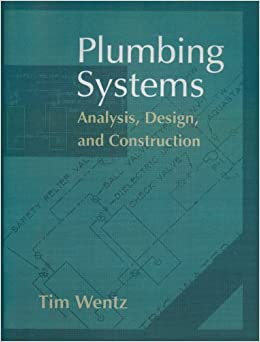 Plumbing Systems: Analysis, Design and Construction