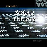 Solar Energy, Ian F. Mahaney, 1404234799