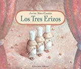 img - for Los tres erizos / The Three Hedgehogs (Ponte Poronte) (Spanish Edition) book / textbook / text book