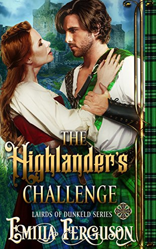 The Highlander's Challenge (Lairds of Dunkeld Series) (A Medieval Scottish Romance Story) (English Edition)