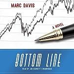 Bottom Line: A Novel | Marc Davis