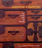 img - for Japanese Cabinetry: The Art & Craft of Tansu book / textbook / text book