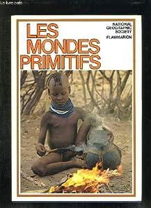 """Afficher """"Les mondes primitifs"""""""