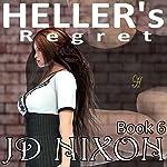 Heller's Regret   JD Nixon