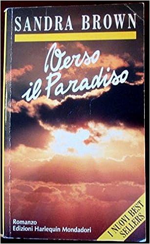 Sandra Brown - Verso il paradiso (1992)