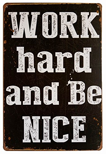 ERLOOD Work Hard and be Nice Vintage Funny Home Decor Tin Sign Retro Metal Bar Pub Poster 8 x 12 (Nice Patio)