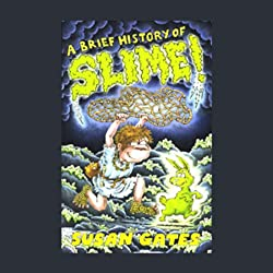 A Brief History of Slime