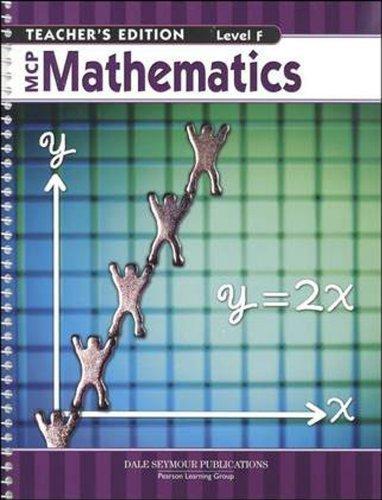 MCP MATHEMATICS LEVEL F TEACHER EDITION 2005C Teacher edition by DALE SEYMOUR PUBLICATIONS (2004) Spiral-bound