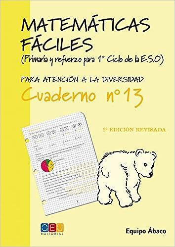 Matemáticas fáciles 13 / Editorial GEU / 4º Primaria ...