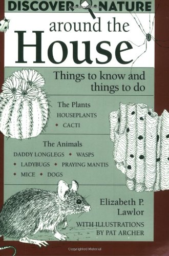 Discover Nature Around the House (Discover Nature Series) pdf