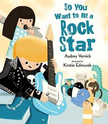 Download [(So You Want to Be a Rock Star )] [Author: Audrey Vernick] [Feb-2013] ebook