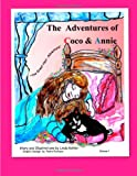 The Adventures of Coco and Annie, Linda A. Kohler, 1484156986