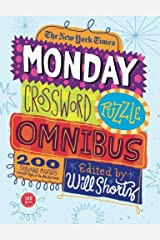 The New York Times Monday Crossword Puzzle Omnibus: 200 Solvable Puzzles from the Pages of The New York Times Paperback