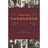 TRACING TANGUEROS CILAM P (Currents in Latin American