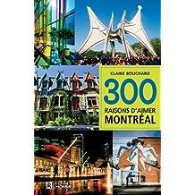 300 raisons d'aimer Montréal