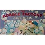 The Bubble Factory by Tomie De Paola (1996-08-01)