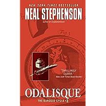 Odalisque: The Baroque Cycle #3 (The Baroque Cycle: Quicksilver)
