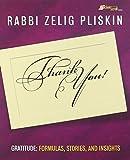 Thank You!: Gratitude: Formulas, Stories, and Insights (Pocketscroll) by Zelig Pliskin (2005-01-01)