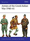img - for Armies of the Greek-Italian War 1940 41 (Men-at-Arms) book / textbook / text book