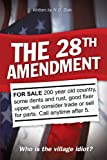 The 28th Amendment, Michael Frith, 1450214002