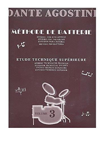 Methode de batterie - Volume 3 Partition – 15 mai 2009 Agostini Dante Carisch Musicom B00006M1JO Stage & Screen / Music