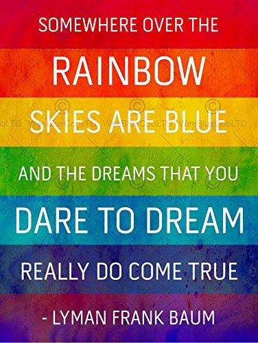 SOMEWHERE OVER RAINBOW FRANK BAUM QUOTE TYPOGRAPHY GRUNGE ART