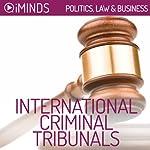 International Criminal Tribunals: Politics, Law & Business    iMinds