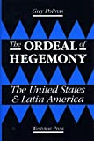 The Ordeal of Hegemony, Guy Poitras, 0813376270