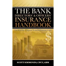 Bank  Directors' & Officers' Insurance Handbook