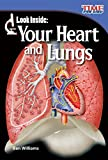 Look Inside: Your Heart and Lungs (TIME FOR KIDS® Nonfiction Readers)