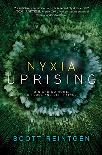 Nyxia Uprising (The Nyxia Triad)